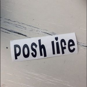 Posh life vinyl sticker